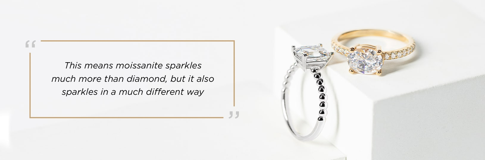 Moissanite sparkles in a much different way than a diamond